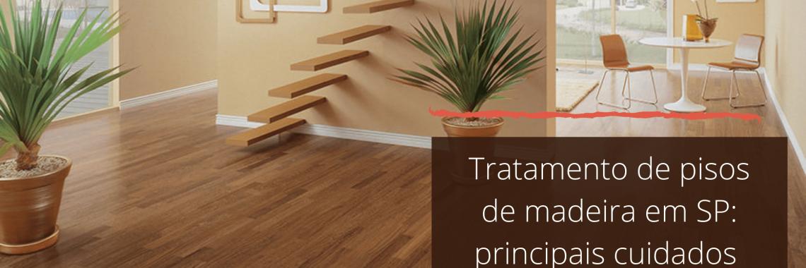 Tratamento de pisos de madeira em SP_ principais cuidados